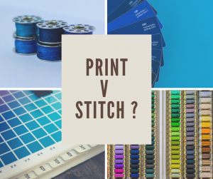 Read more about the article Print V Stitch?